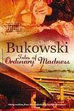 Bukowski Charles: Tales of Ordinary Madness cena od 197 Kč