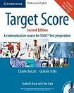 Cambridge University Press Target Score for the new TOEIC(TM) Test Second edition Student´s Book with Audio CDs (2), Test Booklet with Audio CD and Answer Key cena od 290 Kč