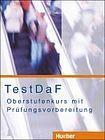 Hueber Verlag TestDaF - Oberstufenkurs mit Prüfungsvorbereitung. Kursbuch cena od 380 Kč