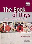 Cambridge University Press The Book of Days Book cena od 0 Kč