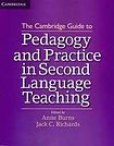 Cambridge University Press The Cambridge Guide to Pedagogy and Practice in Second Language Teaching cena od 1 024 Kč
