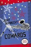 Škvorecký Josef: Cowards cena od 206 Kč