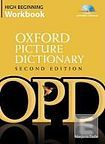 Oxford University Press The Oxford Picture Dictionary. Second Edition High-Beginning Workbook Pack cena od 321 Kč