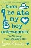 Harper Collins UK THEN HE ATE MY BOY ENTRANCERS cena od 179 Kč