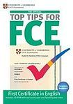 University of Cambridge ESOL Examination Top Tips for FCE (2nd Edition) cena od 232 Kč