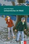 Klett nakladatelství Unheimliches im Wald + CD cena od 155 Kč