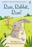 Usborne Publishing Usborne Very First Reading: 9 Run Rabbit Run cena od 165 Kč