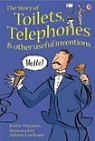 Usborne Publishing USBORNE YOUNG READING LEVEL 1: THE STORY OF TOILETS, TELEPHONES AND OTHER USEFUL INVENTIONS cena od 123 Kč