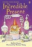 Usborne Publishing Usborne Young Reading Level 2: The Incredible Present cena od 123 Kč