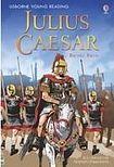 Usborne Publishing Usborne Young Reading Level 3: Julius Caesar cena od 148 Kč