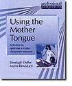 DELTA PUBLISHING Using the Mother Tongue cena od 450 Kč