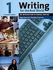 Oxford University Press Writing for the Real World 1: An Introduction to Business Writing Student´s Book cena od 389 Kč