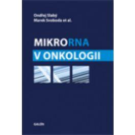 Ondřej Slabý, Marek Svoboda: MikroRNA v onkologii cena od 367 Kč
