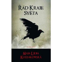 Maja Lidia Kossakowska: Řád Kraje Světa - svazek první cena od 210 Kč