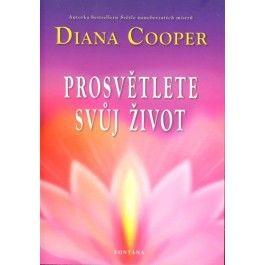 Diana Cooper: Prosvětlete svůj život cena od 229 Kč