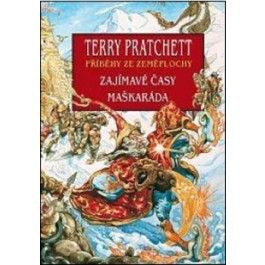 Terry Pratchett: Zajímavé časy+Maškaráda cena od 412 Kč