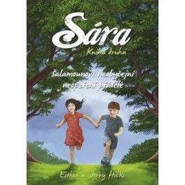 Esther Hicks, Jerry Hicks: Sára - kniha druhá cena od 134 Kč