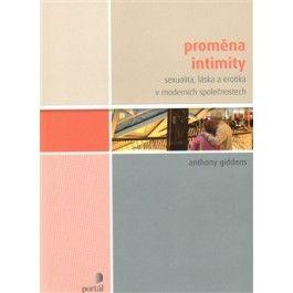 Anthony Giddens: Proměna intimity cena od 207 Kč