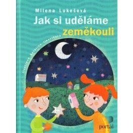 Milena Lukešová: Jak si uděláme zeměkouli cena od 106 Kč