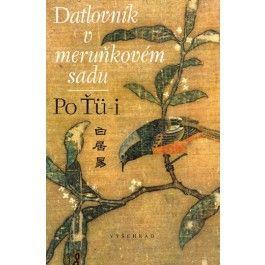 Ťü-i Po: Datlovník v meruňkovém sadu cena od 202 Kč