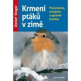 Detlef Singer: Krmení ptáků v zimě cena od 185 Kč