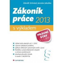 Zákoník práce 2013 – s výkladem cena od 101 Kč