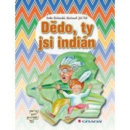 Lenka Rožnovská: Dědo, ty jsi indián cena od 188 Kč