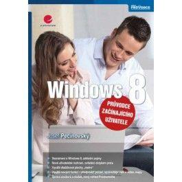 Josef Pecinovský: Windows 8 - průvodce začínajícího uživatele cena od 210 Kč