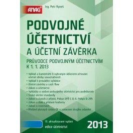 Podvojné účetnictví a účetní závěrka 2013 cena od 403 Kč