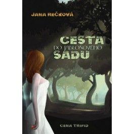 Jana Rečková: Cesta do jabloňového sadu cena od 119 Kč