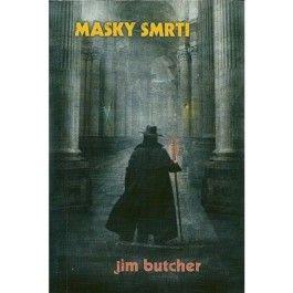 Jim Butcher: Masky smrti cena od 169 Kč