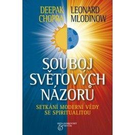 Deepak Chopra, Leonard Mlodinow: Souboj světových názorů cena od 72 Kč