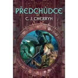 Carolyn Janice Cherryh: Předchůdce cena od 199 Kč