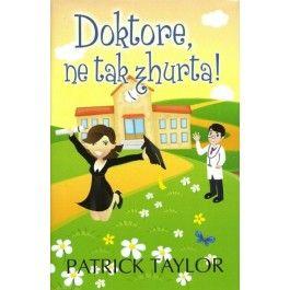 Patrick Taylor: Doktore, ne tak zhurta! cena od 168 Kč