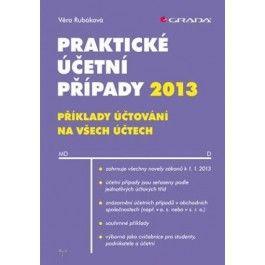 Praktické účetní případy 2013 cena od 299 Kč
