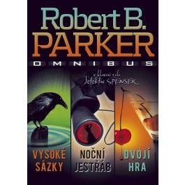 Robert B. Parker: Omnibus Vysoké sázky, Noční jestřáb, Dvojí hra cena od 0 Kč