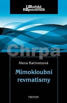 Alena Kačinetzová: Mimokloubní revmatismy cena od 127 Kč