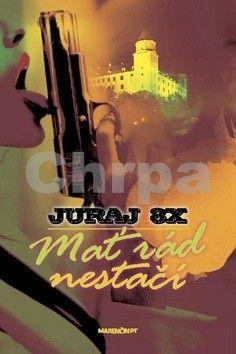 Juraj 8X: Mať rád nestačí cena od 207 Kč