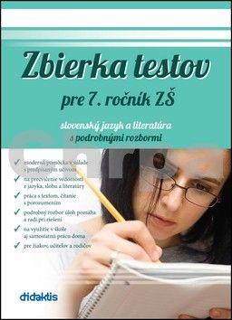 Renáta Lukačková: Zbierka testov pre 7. ročník ZŠ slovenský jazyk a literatúra s podrobnými rozbor cena od 158 Kč