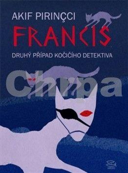 Akif Pirincci: Francis cena od 178 Kč