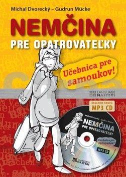 Michal Dvorecký, Gudrun Mücke: Nemčina pre opatrovateľky + CD cena od 249 Kč