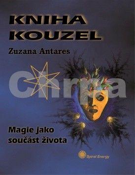 Antares Zuzana: Kniha kouzel - Magie jako součást života cena od 111 Kč