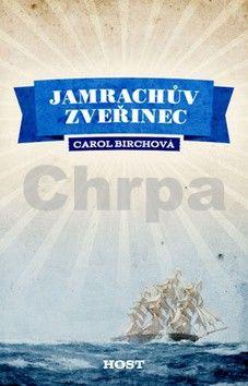 Carol Birch: Jamrachův zvěřinec cena od 168 Kč