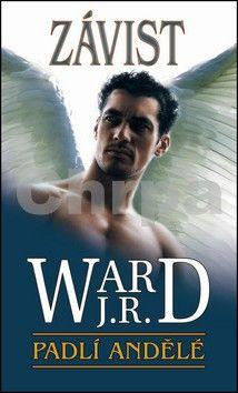 J.R. Ward: Padlí andělé 3 – Závist cena od 59 Kč