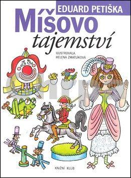 Eduard Petiška: Míšovo tajemství cena od 159 Kč
