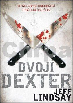 Jeff Lindsay: Dvojí Dexter cena od 174 Kč