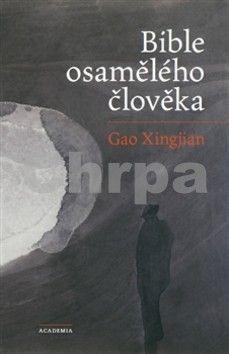 Gao Xingjian: Bible osamělého člověka cena od 156 Kč