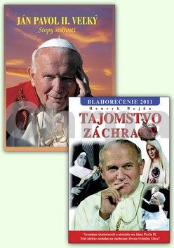 SALI-FOTO Balíček 2 ks Ján Pavol II. Veľký Stopy svätosti Tajomstvo záchrany Blahorečenie cena od 608 Kč