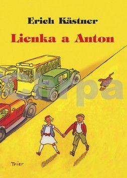 Erich Kästner, Walter Trier: Lienka a Anton cena od 159 Kč