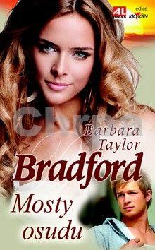 Bradford Barbara Taylor: Mosty osudu cena od 192 Kč